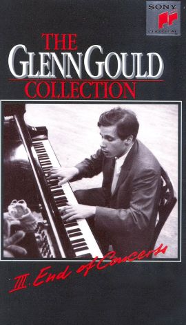 Glenn Gould Collection, Vol. 3: End of Concerts