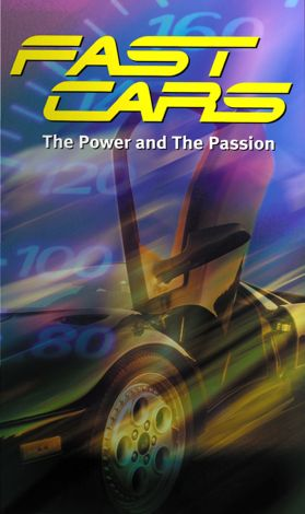Fast Cars: The Power and the Passion