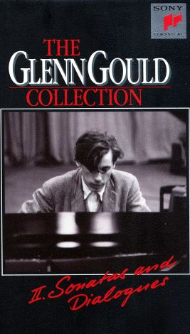 Glenn Gould Collection, Vol. 2: Sonatas and Dialogues