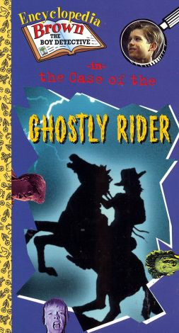 Encyclopedia Brown: The Case of the Ghostly Rider