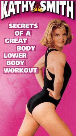 Kathy Smith: Secrets of a Great Body Total Workout, Vol. 2 - Lower Body