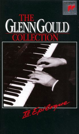 Glenn Gould Collection, Vol. 12: Epilogue