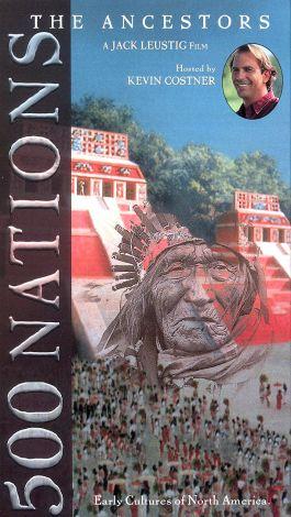 500 Nations : The Ancestors