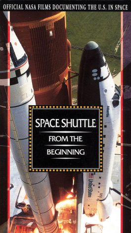 NASA: Space Shuttle - From the Beginning