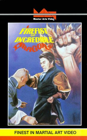 Firefist of the Incredible Dragon