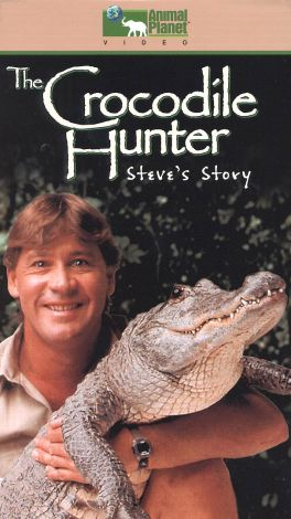 The Crocodile Hunter : Steve's Story