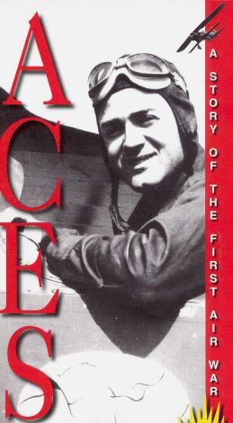 Aces: A Story of the First Air War