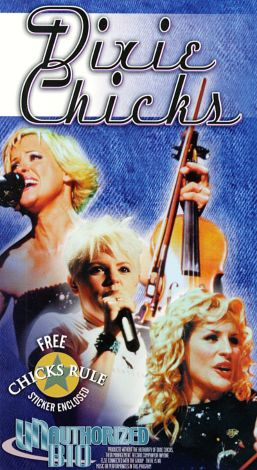 The Dixie Chicks: Chicks Rule