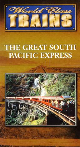 World Class Trains : Great South Pacific Express