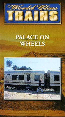 World Class Trains: Palace on Wheels