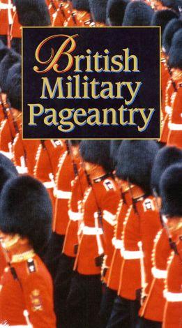 British Military Pageantry