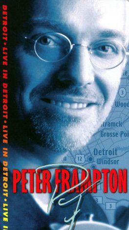 Peter Frampton: Live in Detroit