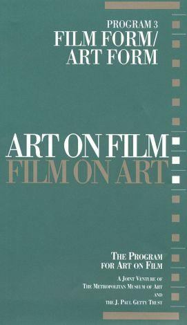 Art on Film/Film on Art : Film Form/Art Film