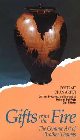 Portrait of an Artist: Gifts from the Fire - The Ceramic Art of Brother Thomas