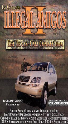 Illegal Amigos II: The Texas-Cali Connection