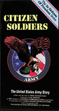Citizen Soldiers: The United States Army Story
