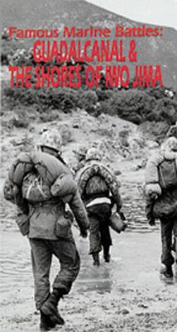 Famous Marine Battles: Guadalcanal and Iwo Jima