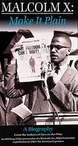 American Experience : Malcolm X: Make It Plain