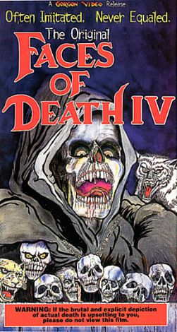 Faces of Death IV