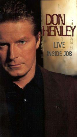 Don Henley: Live - Inside Job
