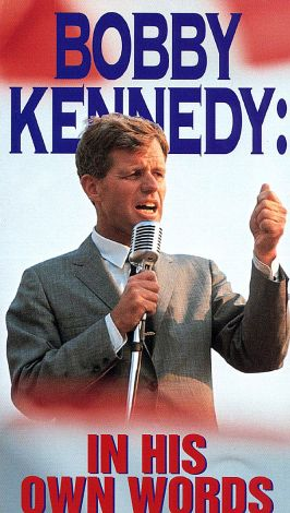 Bobby Kennedy: In His Own Words