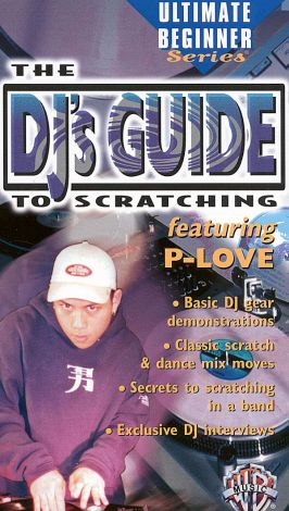 Ultimate Beginner: The DJ's Guide to Scratching