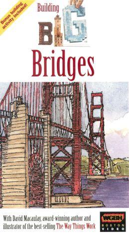 Building Big : Bridges
