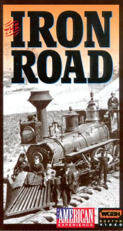 American Experience : The Iron Road
