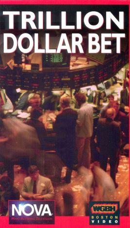 NOVA : Trillion Dollar Bet