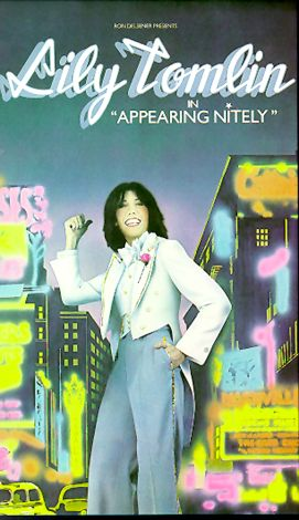Lily Tomlin Appearing Nitely