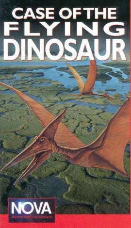 NOVA : The Case of the Flying Dinosaur