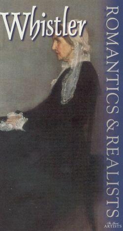 Romantics and Realists: Whistler