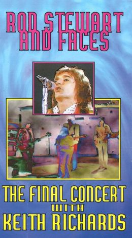 Rod Stewart & Faces: The Final Concert - With Keith Richards