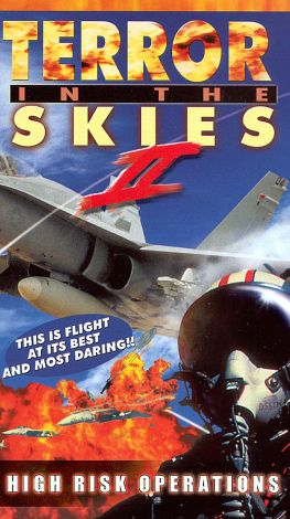Terror in the Skies II: High Risk Operations