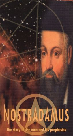 The Supernatural in History and Legend: Nostradamus