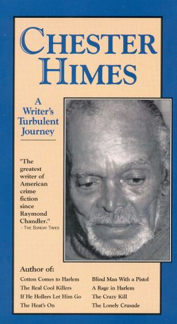 Chester Himes: A Writer's Turbulent Journey