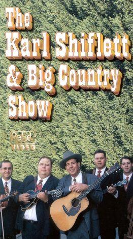 The Karl Shiflett & Big Country Show