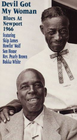 Devil Got My Woman: Blues at Newport 1966