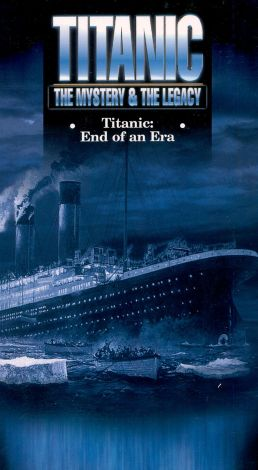 Titanic: The Mystery & The Legacy - End of an Era