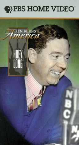 Ken Burns American Stories : Huey Long