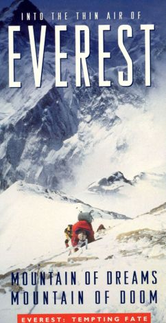 Into the Thin Air of Everest: Mountain of Dreams, Mountain of Doom - Tempting Fate