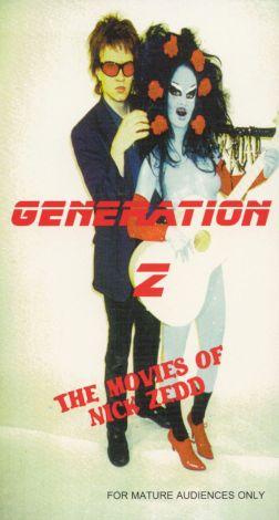 Generation Z: The Movies of Nick Zedd