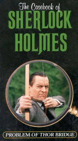 Sherlock Holmes : The Problem of Thor Bridge