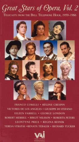 Great Stars of Opera, Vol. 2: Telecasts from the Bell Telephone Hour, 1959-1966