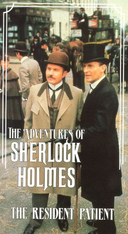 Sherlock Holmes : The Resident Patient