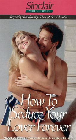 How to Seduce Your Lover Forever