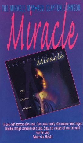 Miracle Man: Miracle