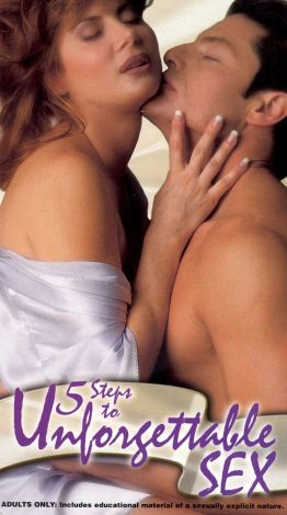 Five Steps to Unforgettable Sex
