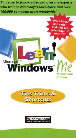 Learn Windows ME: Tips, Tricks and Shortcuts