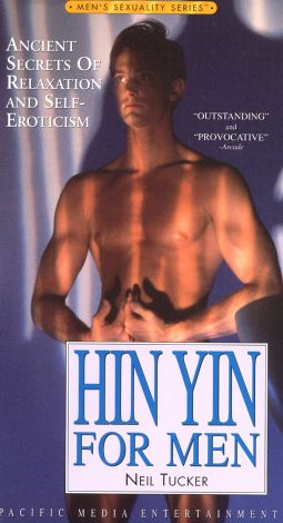 Hin Yin for Men: Ancient Stories of Relaxation and Self-Eroticism